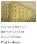 Decimus Burton - further London commissions